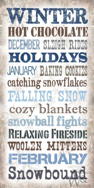 Winter Sayings Subway Art Typography Print - 10x20 Photographic Print