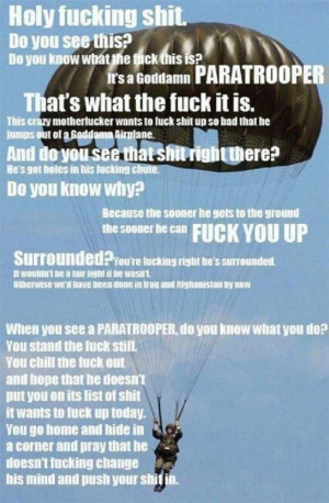 paratrooper: this so reminds me of my dad... This is instilled into ...