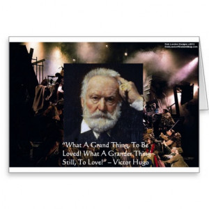 victor_hugo_to_love_quote_gifts_tees_mugs_etc_card ...