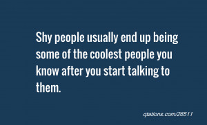Shy Quotes About A Crush Shy quotes - viewing gallery