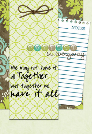 Family Love Quotes Scrapbooking Not have it daughter quote