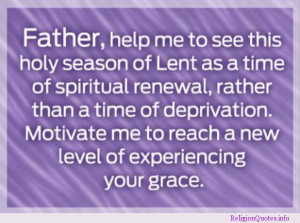 motivating prayer for the season of Lent.