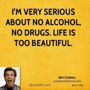 Say No To Alcohol Quotes I'm very serious about no