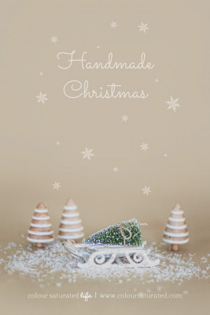 Handmade Christmas | Colour Saturated Life - www.coloursaturatedlife ...