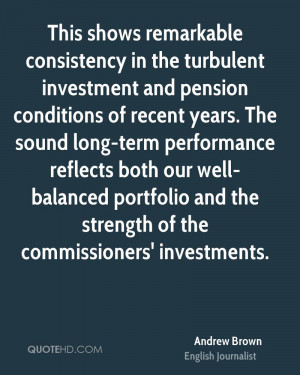 ... well-balanced portfolio and the strength of the commissioners