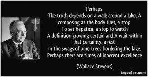 More Wallace Stevens Quotes