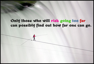 Why taking risks can be worth it
