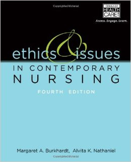 Ethics and Issues in Contemporary Nursing Paperback – June 5, 2013