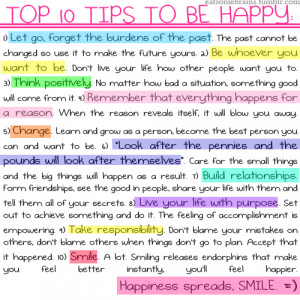 Top Tips To Be Happy : Happiness Quote