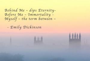Behind me dips Eternity