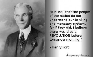 ... quotes about the banking and monetary system ... or, more precisely