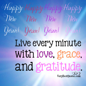 Happy New Year 2013 – Live every minute with love, grace, and ...