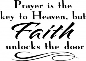 Religious Wall Quotes - Prayer is the Key