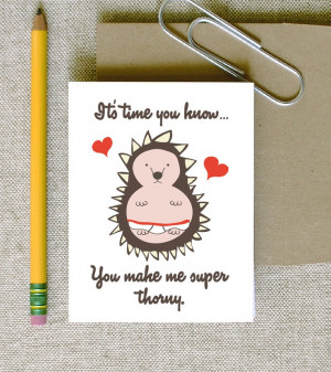 You Make Me Super Thorny funny horny porcupine hedgehog in love and ...