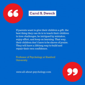 Super quote by Carol S. Dweck, Ph.D, Professor of Psychology at ...
