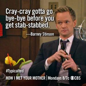 Bad Crazy Quote - how-i-met-your-mother Photo