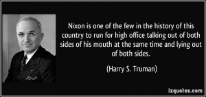 Nixon is one of the few in the history of this country to run for high ...