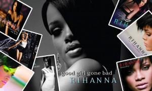 Rihanna Rihanna Good Girl Gone Bad