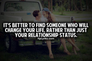 Look for the one...! - Best Love Quotes