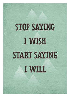 Print & Poster / Life Quote poster - Start Saying I Will - Retro-style ...