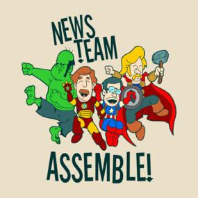 News Team Assemble!