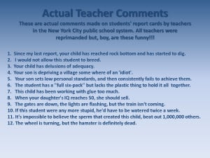 Actual Teacher Comments - Funny Teacher Quotes by MissPowerPoint