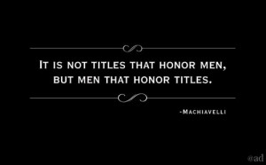 Machiavelli quote.