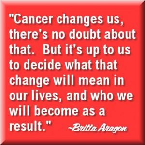 Cancer Survivor Quotes: