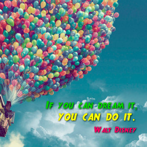 The Picture with Walt Disney inspirational quote