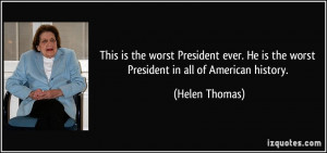 More Helen Thomas Quotes