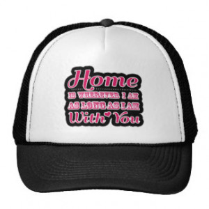 Sweet Valentine's Day Saying Quote Trucker Hat
