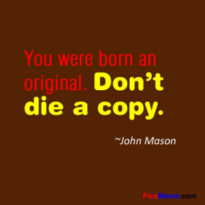 john mason, life quote, life quotes, life saying, life sayings