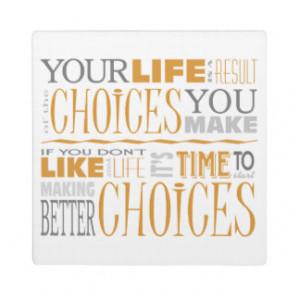 Choices Motivational Quote Plaque (5.25 x 5.25)