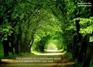 journey of a thousand miles begins with a single step quote