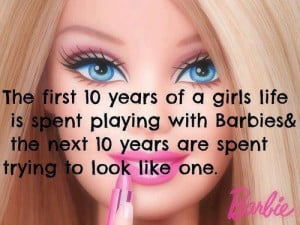 barbie, barbie quote, beauty, life, play, quote, text