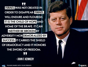 ... John F. Kennedy gave this speech to a Zionists of America Convention