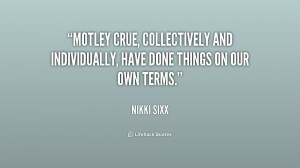 motley crue quotes and sayings