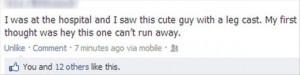 funny facebook updates, broken leg