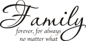 family forever for always no matter what tweet pin it