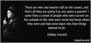 ... outlook on life, who were social and knew where they were and had some