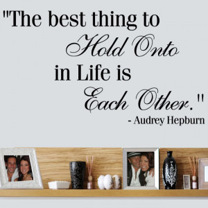 Details about Audrey Hepburn Hold Onto Each Other Quote Wall decal