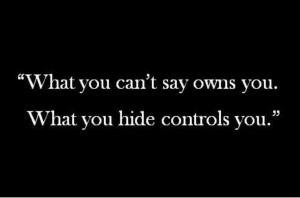 Hiding Feelings Quotes, Dont Hide Your Feelings Quotes, Hiding Secret ...