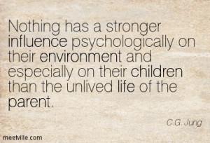 parent influence regrets environment children Meetville Quotes 87547