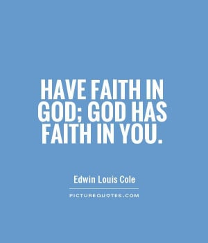 have-faith-in-god-god-has-faith-in-you-quote-1.jpg
