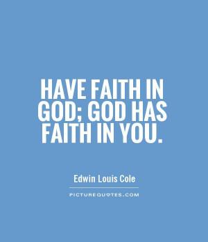 have-faith-in-god-god-has-faith-in-you-quote-1.jpg
