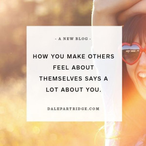 How you make others feel | BEAUTIFUL QUOTES, HAPPY LIVING | QUODZILLA