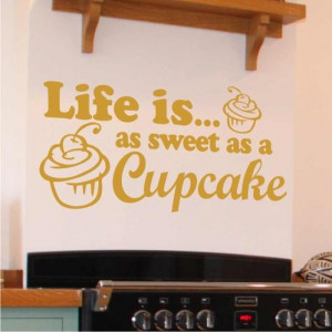 Wall Art Quote Life Cupcake