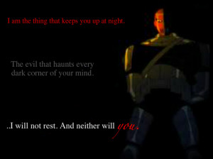 Teen Titans I am the Thing that keeps you up at night..