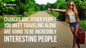 Reasons Why You Should Travel Alone
