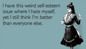 funny self esteem quote